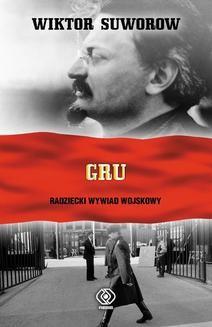 Chomikuj, ebook online GRU. Wiktor Suworow