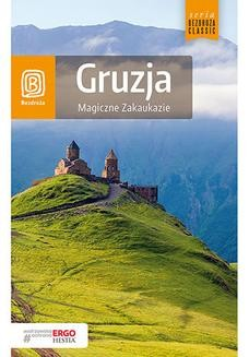 Chomikuj, ebook online Gruzja. Magiczne Zakaukazie. Wydanie 2. Krzysztof Dopierała