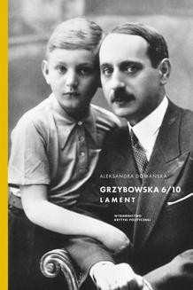 Chomikuj, ebook online Grzybowska 6/10. Aleksandra Domańska