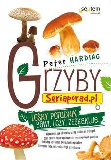 Chomikuj, ebook online Grzyby. Seriaporad.pl. Patrick Harding