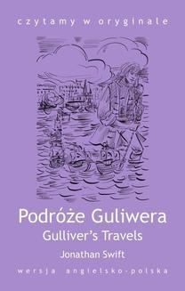 Chomikuj, ebook online Gulliver s Travels. Podróże Guliwera. Jonathana Swift
