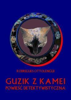 Chomikuj, ebook online Guzik z kamei. Ottolengua Rodrigues