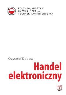 Chomikuj, ebook online Handel elektroniczny. dr inż. Krzysztof Dobosz