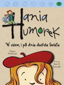 Chomikuj, ebook online Hania Humorek. W osiem i pół dnia dookoła świata. Megan McDonald