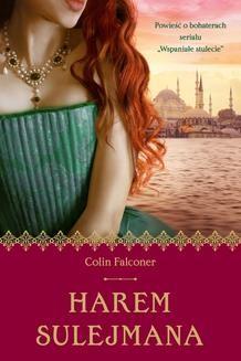 Chomikuj, pobierz ebook online Harem Sulejmana. Colin Falconer