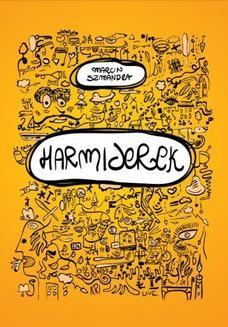 Chomikuj, pobierz ebook online Harmiderek. Marcin Szmandra