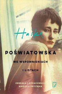 Chomikuj, ebook online Haśka. Poświatowska we wspomnieniach i listach.. Mariola Pryzwan