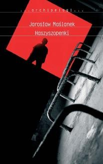 Chomikuj, ebook online Haszyszopenki. Jarosław Maślanek