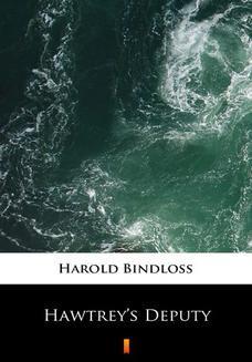 Chomikuj, ebook online Hawtreys Deputy. Harold Bindloss