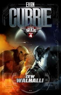 Chomikuj, pobierz ebook online Hayden War. Tom 4. Zew Walhalli. Evan Currie