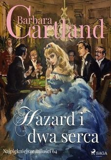 Chomikuj, ebook online Hazard i dwa serca. Barbara Cartland