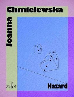 Chomikuj, pobierz ebook online Hazard. Joanna Chmielewska