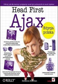 Chomikuj, ebook online Head First Ajax. Edycja polska. Rebecca Riordan