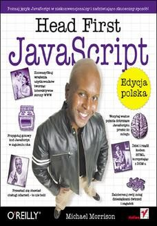 Chomikuj, ebook online Head First JavaScript. Edycja polska. Michael Morrison