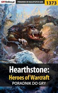 Ebook Hearthstone: Heroes of Warcraft – poradnik do gry pdf