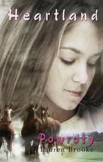 Chomikuj, pobierz ebook online Heartland Tom 1: Powroty. Lauren Brooke