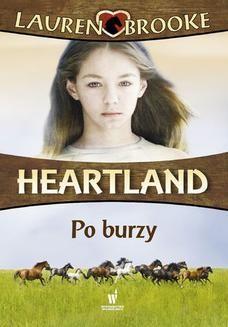 Chomikuj, ebook online Heartland (Tom 2). Po burzy. Lauren Brooke