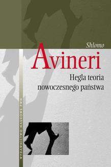 Chomikuj, ebook online Hegla teoria nowoczesnego państwa. Shlomo Avineri