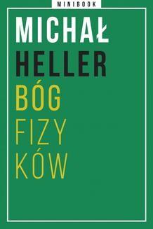 Chomikuj, ebook online Heller. Bóg fizyków. Minibook. Michał Heller
