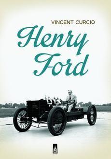 Chomikuj, ebook online Henry Ford. Vincent Curcio