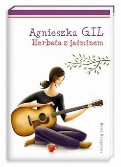 Chomikuj, ebook online Herbata z jaśminem. Agnieszka Gil
