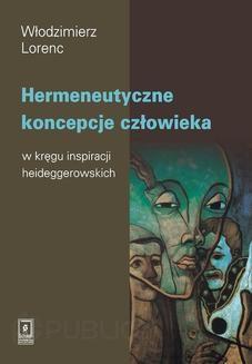 Chomikuj, pobierz ebook online Hermeneutyczne koncepcje człowieka. Włodzimierz Lorenc