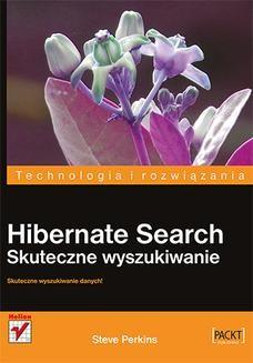Chomikuj, ebook online Hibernate Search. Skuteczne wyszukiwanie. Steve Perkins