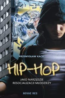 Ebook Hip-hop jako narzędzie resocjalizacji młodzieży pdf