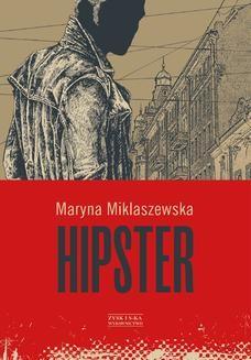 Chomikuj, ebook online Hipster. Maryna Miklaszewska