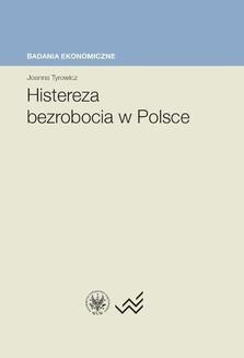 Ebook Histereza bezrobocia w Polsce pdf