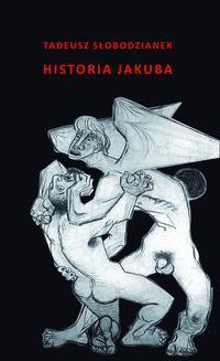 Chomikuj, ebook online Historia Jakuba. Tadeusz Słobodzianek