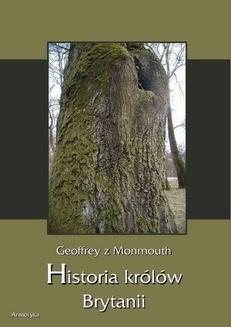 Chomikuj, ebook online Historia królów Brytanii. Geoffrey z Monmouth