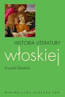 Chomikuj, ebook online Historia literatury włoskiej. Krzysztof Żaboklicki