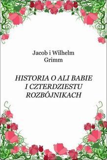 Chomikuj, ebook online Historia o Ali Babie i czterdziestu rozbójnikach. Jacob Grimm
