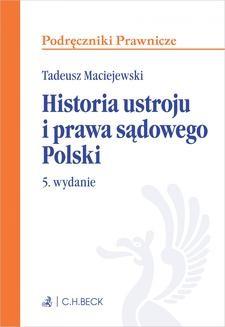 Ebook Historia ustroju i prawa sądowego Polski. Wydanie 5 pdf