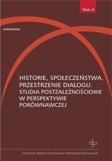 Chomikuj, ebook online Historie, społeczeństwa, przestrzenie dialogu. Studia postzależnościowe w perspektywie porównawczej. Red.: Hanna Gosk