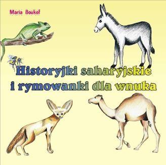 Chomikuj, ebook online Historyjki saharyjskie i rymowanki dla wnuka. Maria Boukef