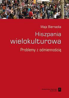 Chomikuj, ebook online Hiszpania wielokulturowa. Maja Biernacka