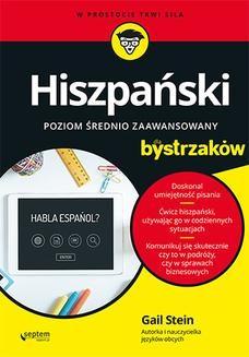 Chomikuj, ebook online Hiszpański dla bystrzaków. Poziom średnio zaawansowany. Gail Stein