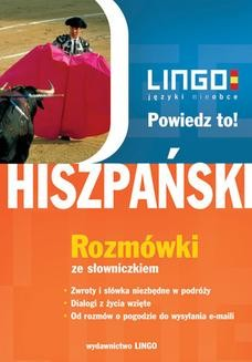 Chomikuj, pobierz ebook online Hiszpański. Rozmówki. Powiedz to!. Justyna Jannasz