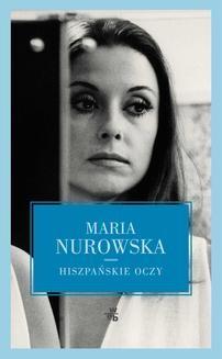 Chomikuj, ebook online Hiszpańskie oczy. Maria Nurowska
