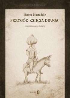 Chomikuj, ebook online Hodża Nasreddin – przygód księga druga. Leonid Sołowiow