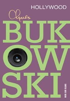 Chomikuj, ebook online Hollywood. Charles Bukowski