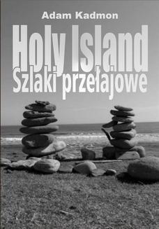 Chomikuj, ebook online Holy Island. Szlaki przełajowe. Adam Kadmon