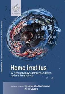 Ebook Homo Irretitus. W sieci serwisów społecznościowych, reklamy i marketingu społecznego pdf