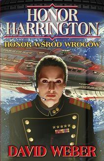 Ebook Honor Harrington. 6 Honor wśród wrogów pdf