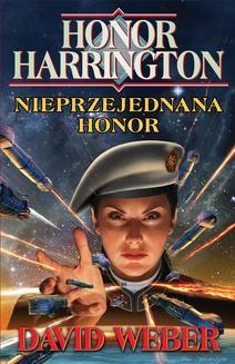Chomikuj, ebook online Honor Harrington: Nieprzejednana Honor. David Weber