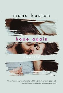 Chomikuj, ebook online Hope again. Mona Kasten