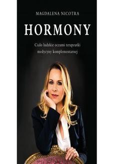 Chomikuj, ebook online Hormony Ciało ludzkie oczami terapeutki medycyny komplementarnej. Magdalena Nicotra