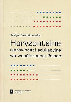 Chomikuj, ebook online Horyzontalne nierówności edukacyjne we współczesnej Polsce. Alicja Zawistowska